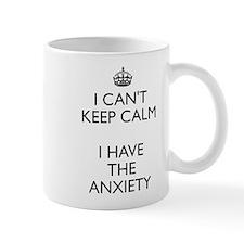 I can't keep calm anxiety Mug