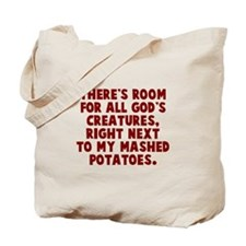 Room for all God's creatures Tote Bag