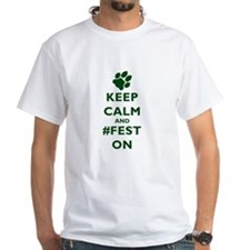 Keep Calm and #Fest On T-Shirt