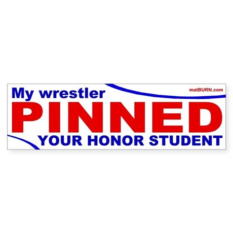 My Wrestler PINNED Your Honor Student (Red/Blue)