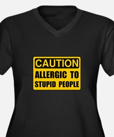 Allergic To Stupid People Plus Size T-Shirt