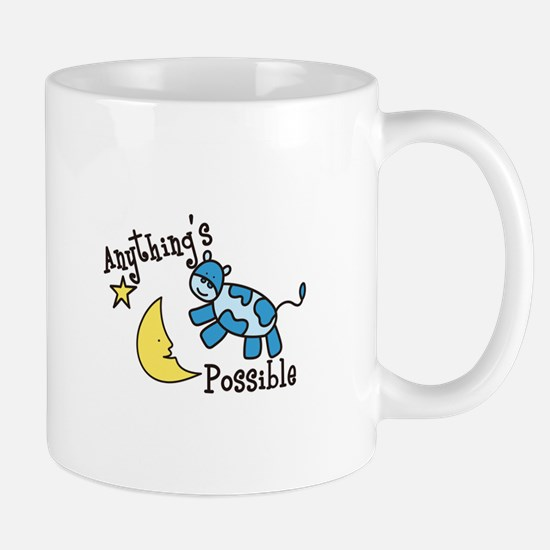 Anythings Possible Mugs