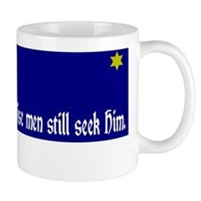 Wise Men Still Seek Him. Mug