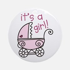 Its A Girl Ornament (Round)