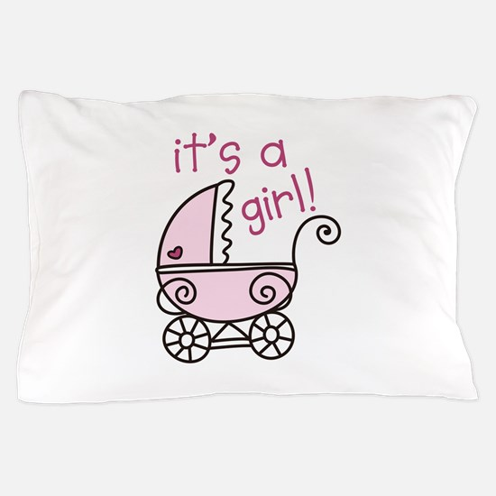 Its A Girl Pillow Case