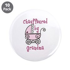 "Chauffeured By Grandma 3.5"" Button (10 pack)"