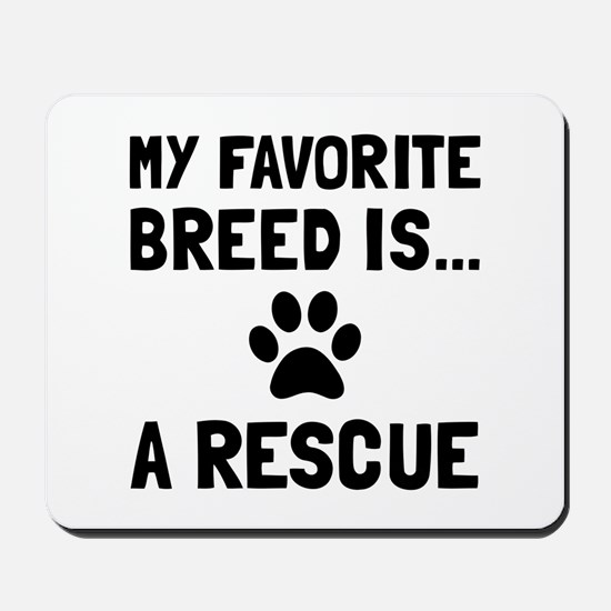 Favorite Breed Rescue Mousepad