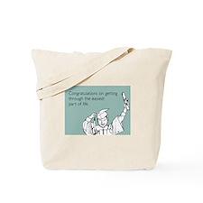 Easiest Part Tote Bag