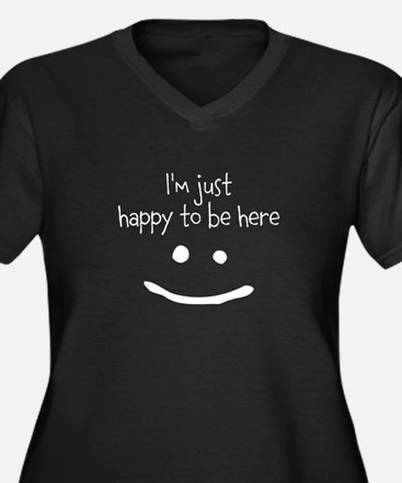 happy to be here (dark) Plus Size T-Shirt