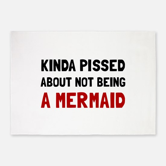 Pissed Not Mermaid 5'x7'Area Rug