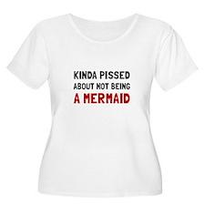 Pissed Not Mermaid Plus Size T-Shirt