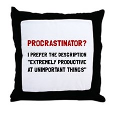 Procrastinator Throw Pillow