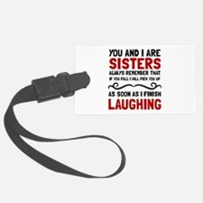 Sisters Laughing Luggage Tag