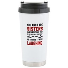 Sisters Laughing Travel Mug
