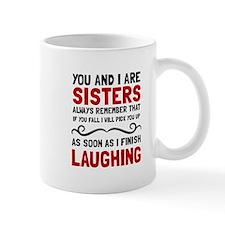 Sisters Laughing Mugs