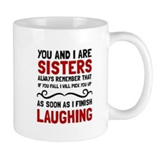 Sisters Laughing Mugs