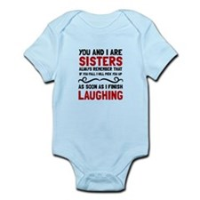 Sisters Laughing Body Suit