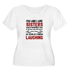 Sisters Laughing Plus Size T-Shirt
