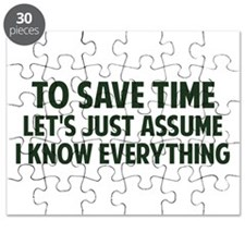 To Save Time Lets Just Assume I Know Everything Pu
