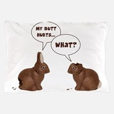 Chocolate Easter Bunny Rabbits Butt Hurts Pillow C