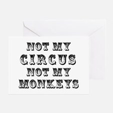 Not My Circus Greeting Card