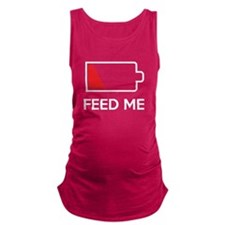 Feed Me Low Power Battery Maternity Tank Top