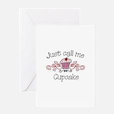 Just Call Me Cupcake Greeting Cards
