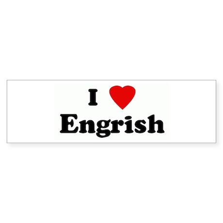 I Love Engrish Bumper Sticker