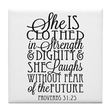 Clothed In Strength Dignity Tile Coaster