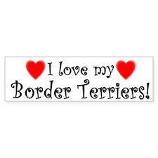 I Love my Border Terriers Bumper Bumper Sticker