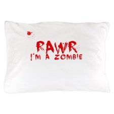 RAWR Im a Zombie Pillow Case