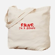 RAWR Im a Zombie Tote Bag