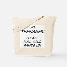 Teen Pull Pants Up Tote Bag
