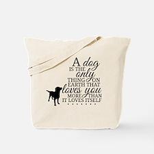 A Dog's Love Tote Bag