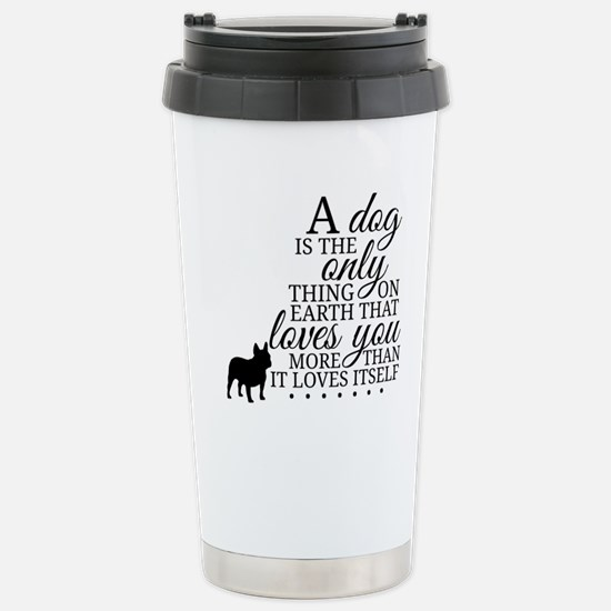 A Dog's Love Stainless Steel Travel Mug