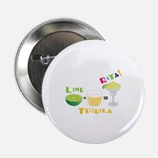 "LIME + TEQUILA = RITA! 2.25"" Button"