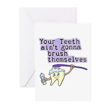 Aint Gonna Brush Themselves Greeting Cards (Packag