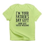 Mom Says You're Welcome Infant T-Shirt