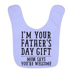 Mom Says You're Welcome Bib {for Girls}