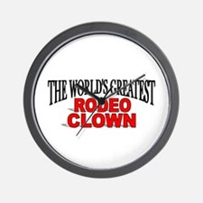 """The World's Greatest Rodeo Clown"" Wall Clock"