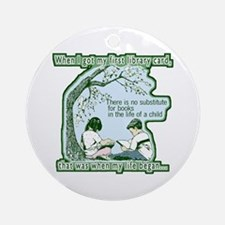 No Substitute For Books Ornament (Round)