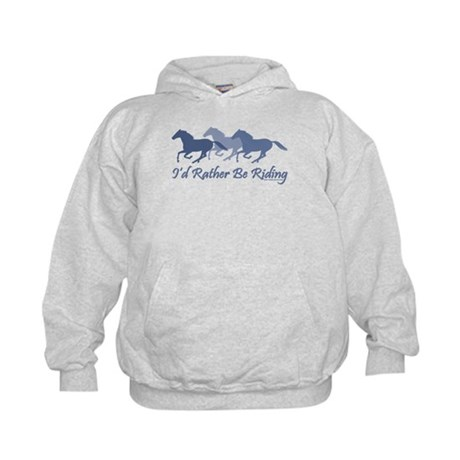 Rather Be Riding A Wild Horse Kids Hoodie