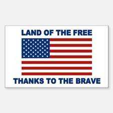 Land Of The Free Thanks To The Brave Decal