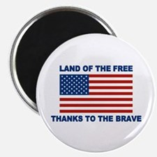 Land Of The Free Thanks To The Brave Magnets