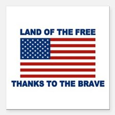 Land Of The Free Thanks To The Brave Square Car Ma