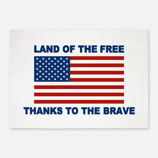 Land Of The Free Thanks To The Brave 5'x7'Area Rug