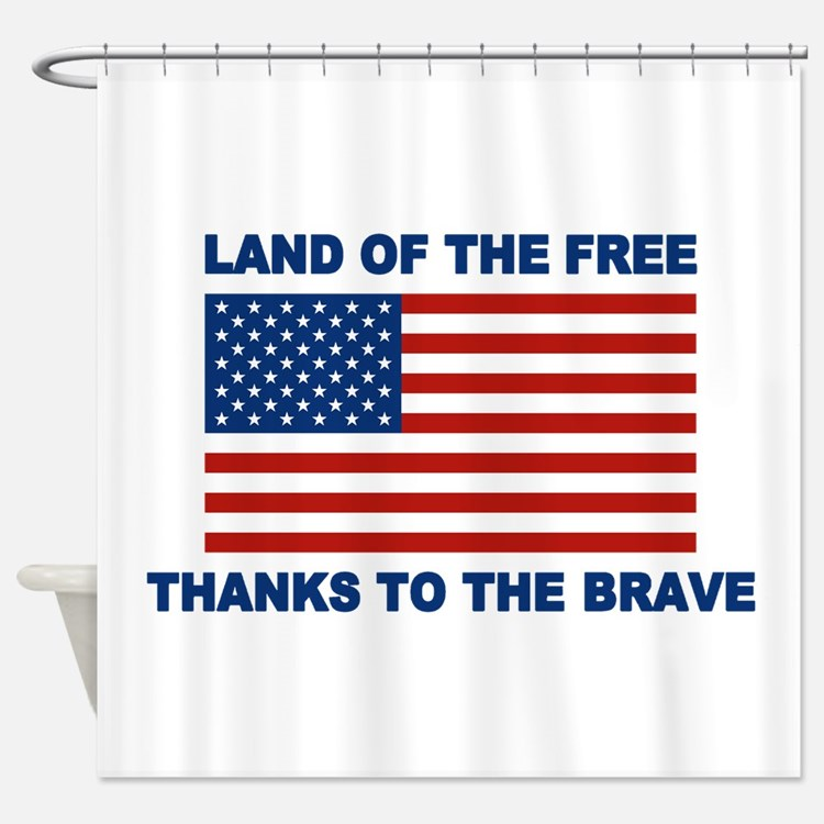 Land Of The Free Thanks To The Brave Shower Curtai