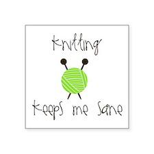 Knitting Keeps Me Sane Sticker
