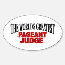 """""""The World's Greatest Pageant Judge"""" Decal"""