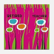 Retired Teacher FF 3 Tile Coaster